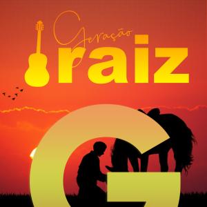 Geração Sertanejo Raiz