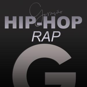 Geração Hip Hop (Rap)