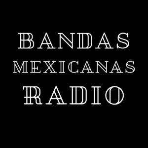 Bandas Mexicanas Radio