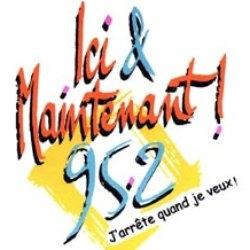 Radio Ici & Maintenant - 95.2 FM