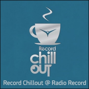 Radio Record - Record Chill-Out