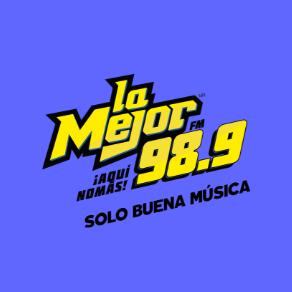 La Mejor FM - 98.9 FM