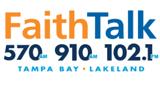 Faith Talk 570 & 910 AM
